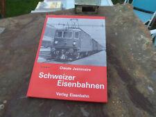 De Claude Jeanmaire Schweizer Eisenbahnen chemin de fer Suisse