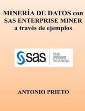 MINERIA de DATOS con SAS ENTERPRISE MINER a Traves de Ejemplos by Antonio...