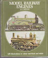 Model Railway Engines by J E Minns 1973 good with 120 illustrations