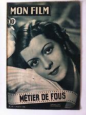 """b)Mon Film n°127 du 26/01/1949 """"Métier de Fous"""" avec Lisette Lanvin"""