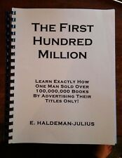 THE FIRST HUNDRED MILLION Recommended by Gary Halbert Dan Kennedy Ted Nicholas