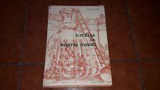ITALO DE FEO L'ITALIA DEI NOSTRI NONNI I ED. VARIA CANESI 1962