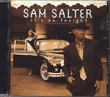 SAM SALTER - It's on tonight - CD 1997 NEAR MINT CONDITION