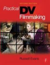 Practical DV Filmmaking by Evans, Russell