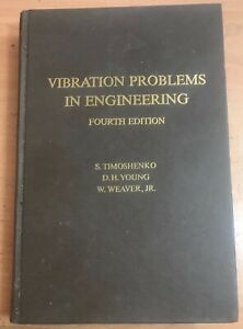 Vibration Problems in Engineering, 4th Edition, W. Weaver JR., Donovan H. Young,