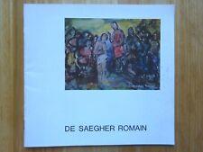 Romain De Saegher, Museum voor Religieuze Kunst, Oostende, 1984