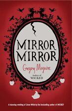 Mirror Mirror,Gregory Maguire- 9780755341702