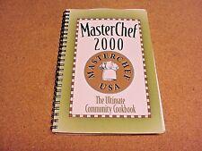 Masterchef 2000 The Ultimate Community Spiral Cookbook Recipes