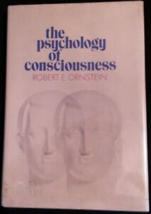Viking Press: The Psychology of Consciousness by Robert E. Ornstein (1972)