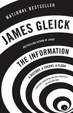 The Information : A History, a Theory, a Flood by James Gleick (2012, Paperback)