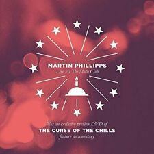 CHILLS / PHILLIPPS,MARTIN-CURSE OF THE CHILLS / MARTIN PHILLIPPS LIVE AT CD NEUF