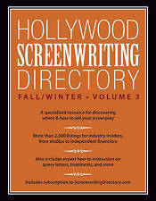 Hollywood Screenwriting Directory Fall/Winter Volume 3: A Specialized Resource f
