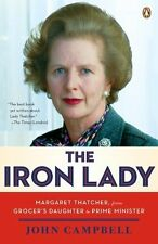 NEW MARGARET THATCHER BOOK The Iron Lady - John Campbell (Paperback)