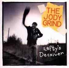 "THE JODY GRIND ""Lefty's Deceiver"" (CD 1997) 13-Tracks ***GREAT SHAPE*** OOP"