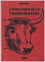 REFILON - L'EVOLUTION TAUROMACHIE - 1960