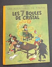 Hergé. Tintin. Les 7 Boules de Cristal. 1948, B2. Edition originale. TBE.