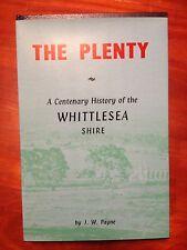 The Plenty: A Centenary History Of The Whittlesea Shire - JW Payne - Hardcover