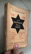 BASEGGIO LA COMPAGNIA DELLA MORTE 1915 1916 ARDITI 1929
