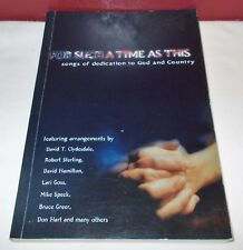 2001 Word Music For Such A Time As This Religious Patriotic Music Book Piano ^