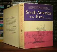 Rodman, Selden;   Bill Negron SOUTH AMERICA OF THE POETS  1st Edition 1st Printi