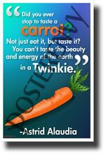 """""""Did you ever stop to taste a carrot?..."""" - Alaudia - NEW Motivational Poster"""