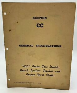 Case 600 Series General Specifications Manual CC Book List Vintage 19-2685HY