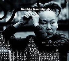 SAINKHO NAMTCHYLAK - LIKE A BIRD OR SPIRIT, NOT A FACE NEW CD