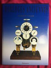 LIVRE : HORLOGES ANCIENNES - NORBERT TIEGER. Flammarion 1991.