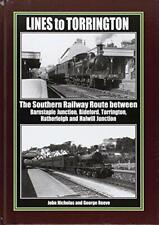 Lines to Torrington: The Southern Railway Route Between Barnstaple Junction, Bid