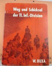 Buch Weg und Schicksal der 11 Inf.Division Podzun Pallas 1963