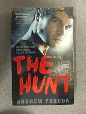 The Hunt by Andrew Fukuda *Uncorrected Proof * P/B Pub Simon & Schuster