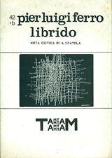 FERRO Pier Luigi, Librìdo. Supplemento a Tam Tam 42, 1984. Firma e dedica dell
