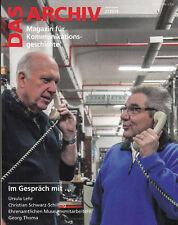 DAS ARCHIV-Post-+Telekommunikation H 2-2014, IM GESPRÄCH MIT ...
