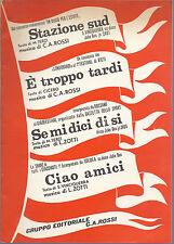 STAZIONE SUD - ...  C.A. Rossi - SE MI DICI DI SI - ...  L. Zotti # SPARTITO