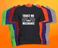 Trust Me I'm A Mechanic T Shirt  Career Occupation Profession Tee
