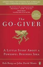 The Go-Giver: A Little Story About Powerful Business By David M & Burg, Paperbck