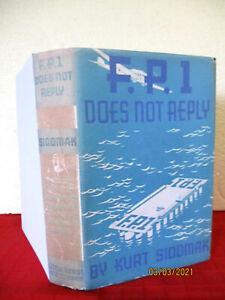 Kurt Siodmak F.P.1 DOES NOT REPLY 1933 1st U.S. edition HC with copy jacket RARE