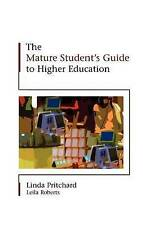 NEW The Mature Student's Guide to Higher Education by Linda Pritchard