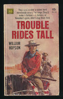 Trouble Rides Tall William Hopson 1964 Vintage Western Paperback Macfadden Books