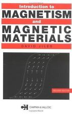 Introduction to Magnetism and Magnetic Materials by David C. Jiles (1998,...