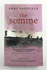 The Somme by Gary D. Sheffield