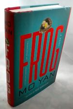 FROG Mo Yan 1st Edition 1st Printing 2014 Howard Goldblatt Translation Hardcover
