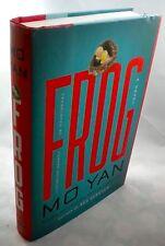 FROG Mo Yan 1st Edition 1st Printing 2014 Howard Goldblatt Translation Hardcover