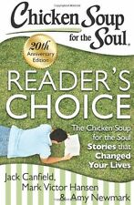 Chicken Soup for the Soul: Readers Choice 20th Anniversary Edition: The Chicken