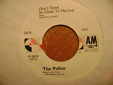 A & M 45 RECORD AM /THE POLICE  /DON'T STAND SO CLOSE TO ME 86/ LIVE/ EX VINYL
