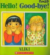 Hello! good-bye!