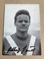 Albert Brülls, 🇩🇪 WM 1962 1966 AC Brescia 1966/67 original signiert