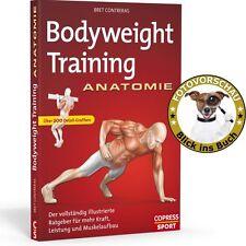 Bodyweight Training Anatomie: trainieren mit dem eigenen Körpergewicht (Copress)
