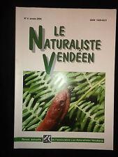 Le Naturaliste Vendéen N°4 de 2004 - Vendée - Pin parasol - Limace - Cloportes