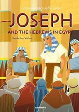Joseph and the Hebrews in Egypt-Bible Story Book for Children-Jacob-Rachel-Leah-